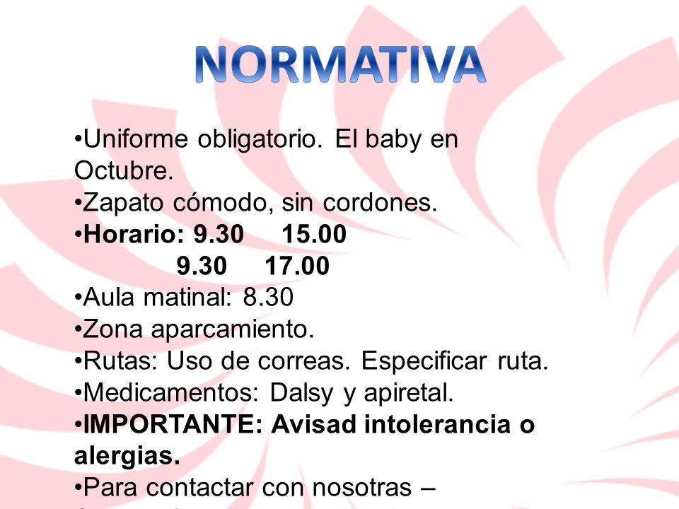 NORMATIVA Uniforme obligatorio. El baby en Octubre.