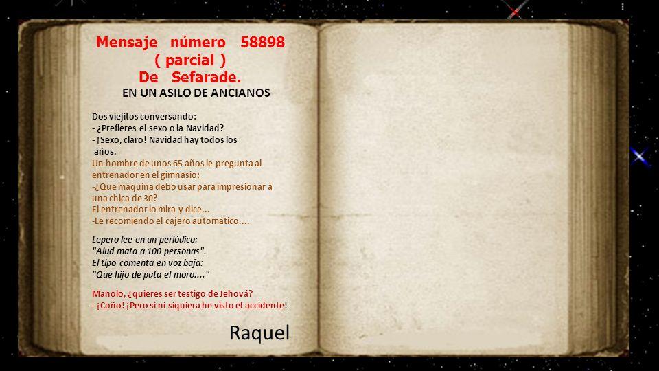 Raquel Mensaje número 58898 ( parcial ) De Sefarade.