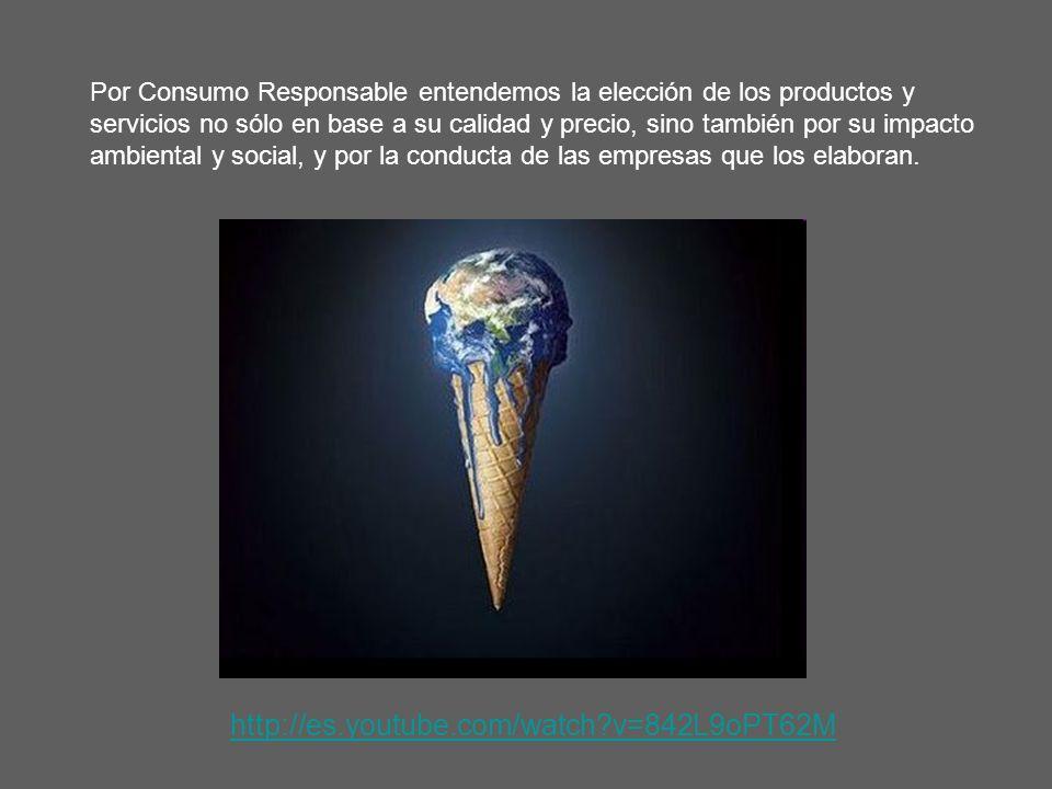 Por Consumo Responsable entendemos la elección de los productos y servicios no sólo en base a su calidad y precio, sino también por su impacto ambiental y social, y por la conducta de las empresas que los elaboran.