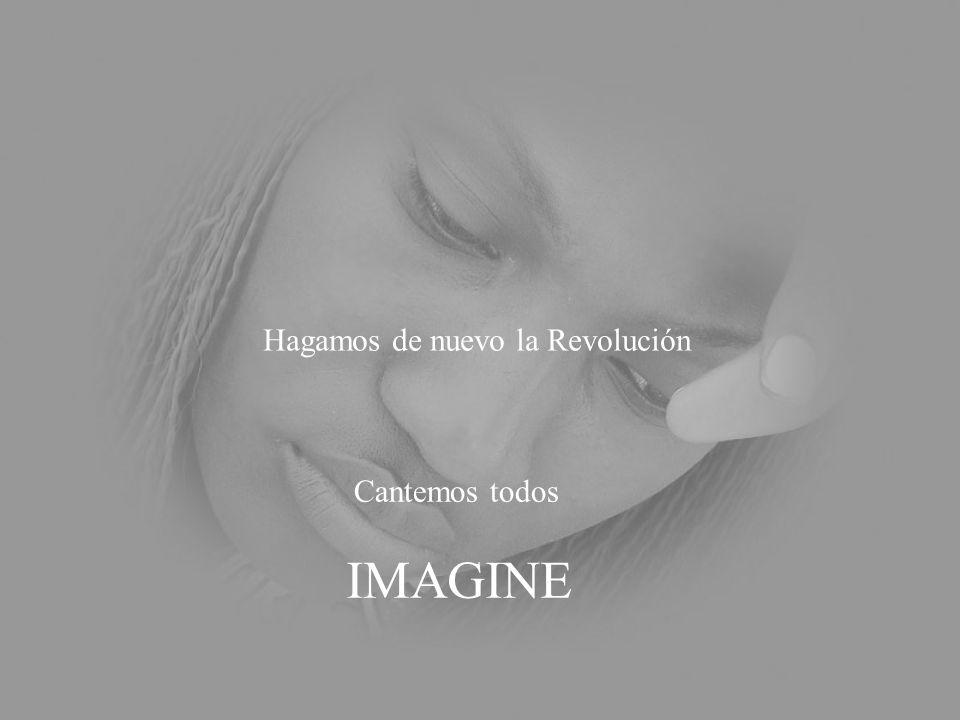 Hagamos de nuevo la Revolución