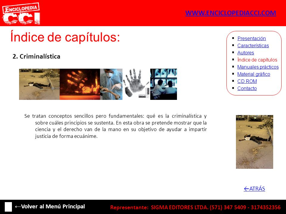 Índice de capítulos: WWW.ENCICLOPEDIACCI.COM 2. Criminalística ←ATRÁS