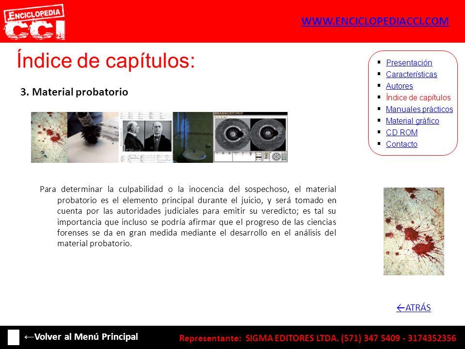 Índice de capítulos: WWW.ENCICLOPEDIACCI.COM 3. Material probatorio