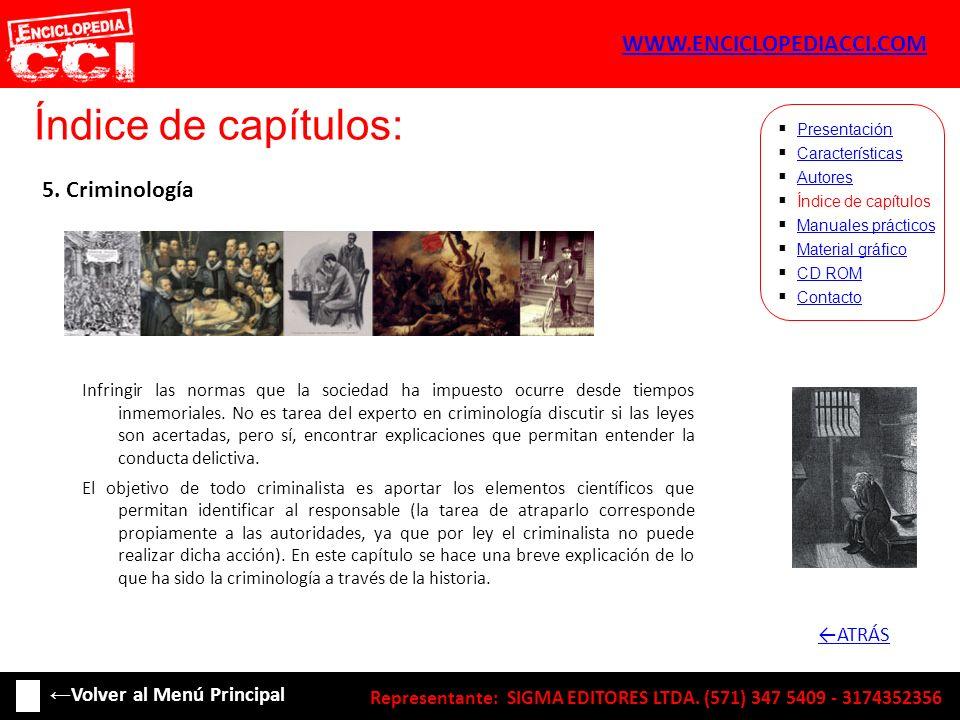 Índice de capítulos: WWW.ENCICLOPEDIACCI.COM 5. Criminología ←ATRÁS