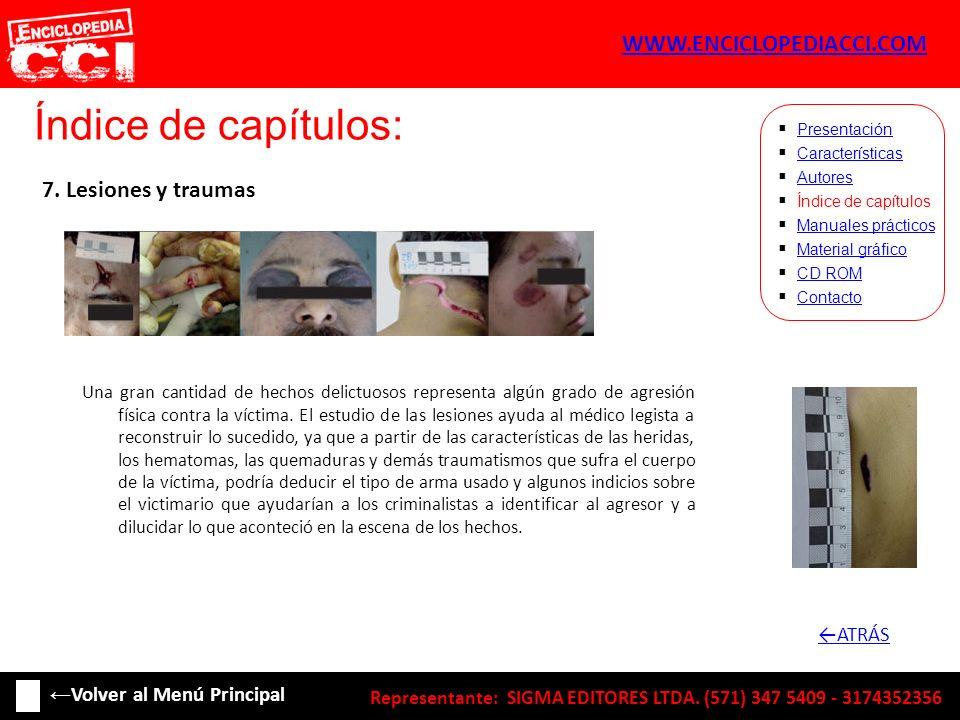 Índice de capítulos: WWW.ENCICLOPEDIACCI.COM 7. Lesiones y traumas