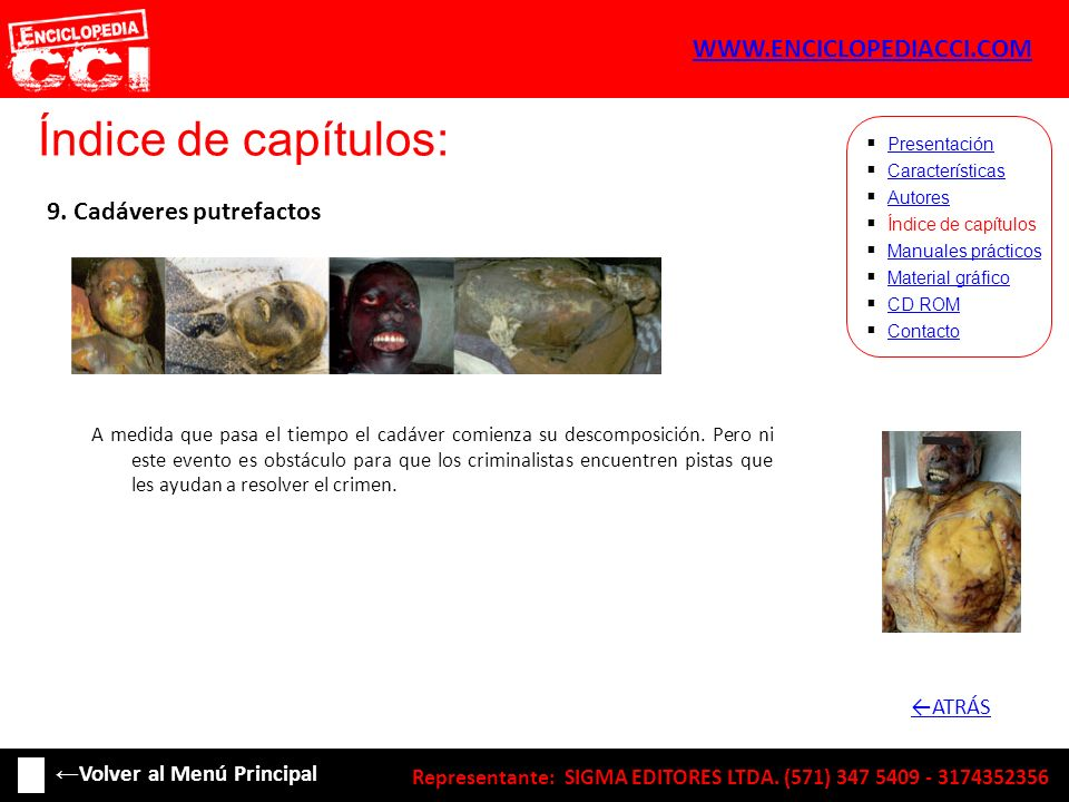 Índice de capítulos: WWW.ENCICLOPEDIACCI.COM 9. Cadáveres putrefactos