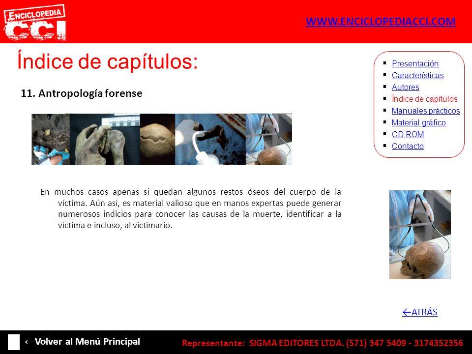 Índice de capítulos: WWW.ENCICLOPEDIACCI.COM 11. Antropología forense