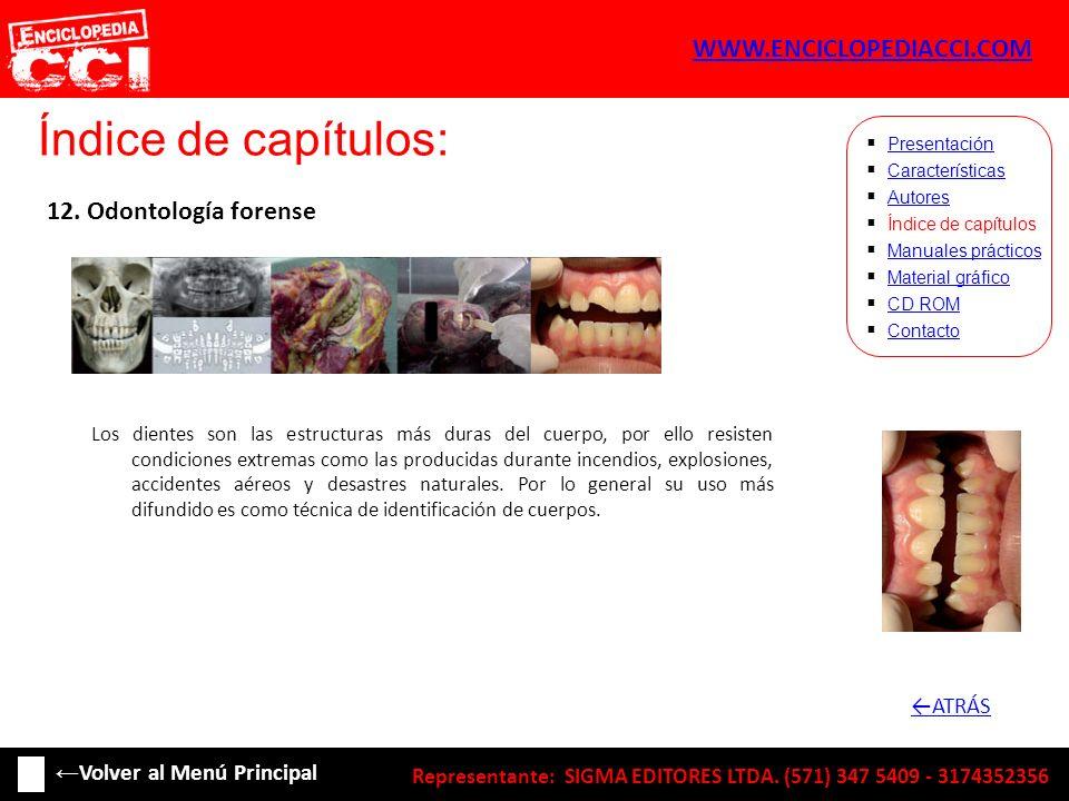 Índice de capítulos: WWW.ENCICLOPEDIACCI.COM 12. Odontología forense