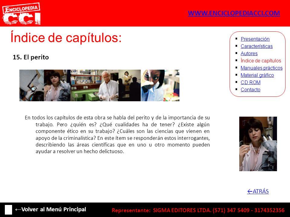 Índice de capítulos: WWW.ENCICLOPEDIACCI.COM 15. El perito ←ATRÁS