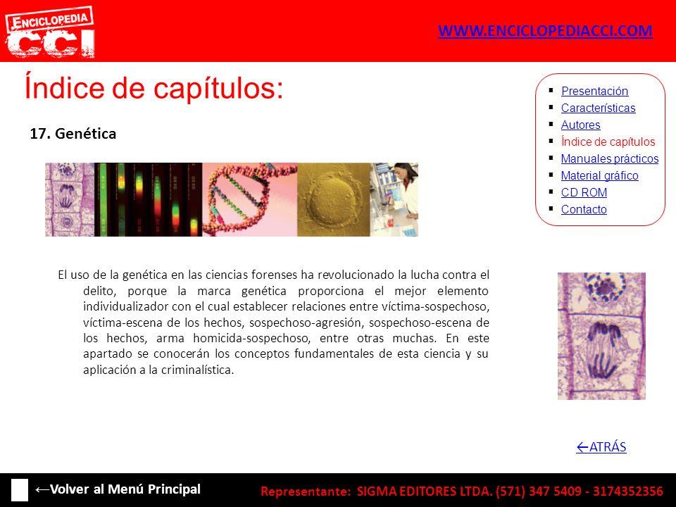 Índice de capítulos: WWW.ENCICLOPEDIACCI.COM 17. Genética ←ATRÁS