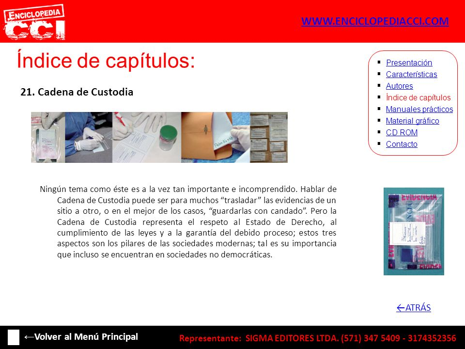 Índice de capítulos: WWW.ENCICLOPEDIACCI.COM 21. Cadena de Custodia