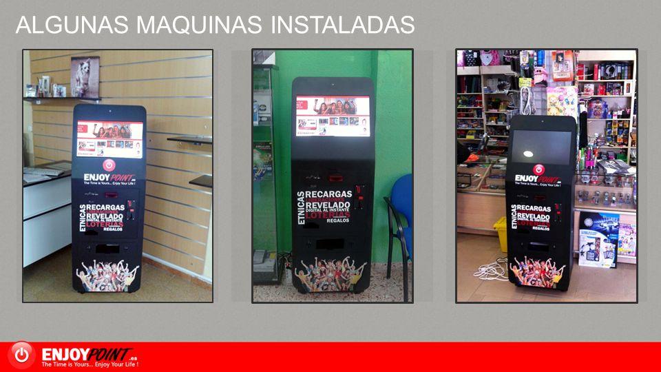 ALGUNAS MAQUINAS INSTALADAS