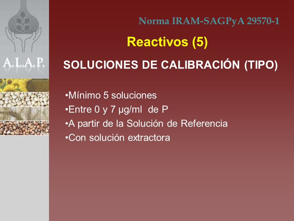 Reactivos (5) SOLUCIONES DE CALIBRACIÓN (TIPO)