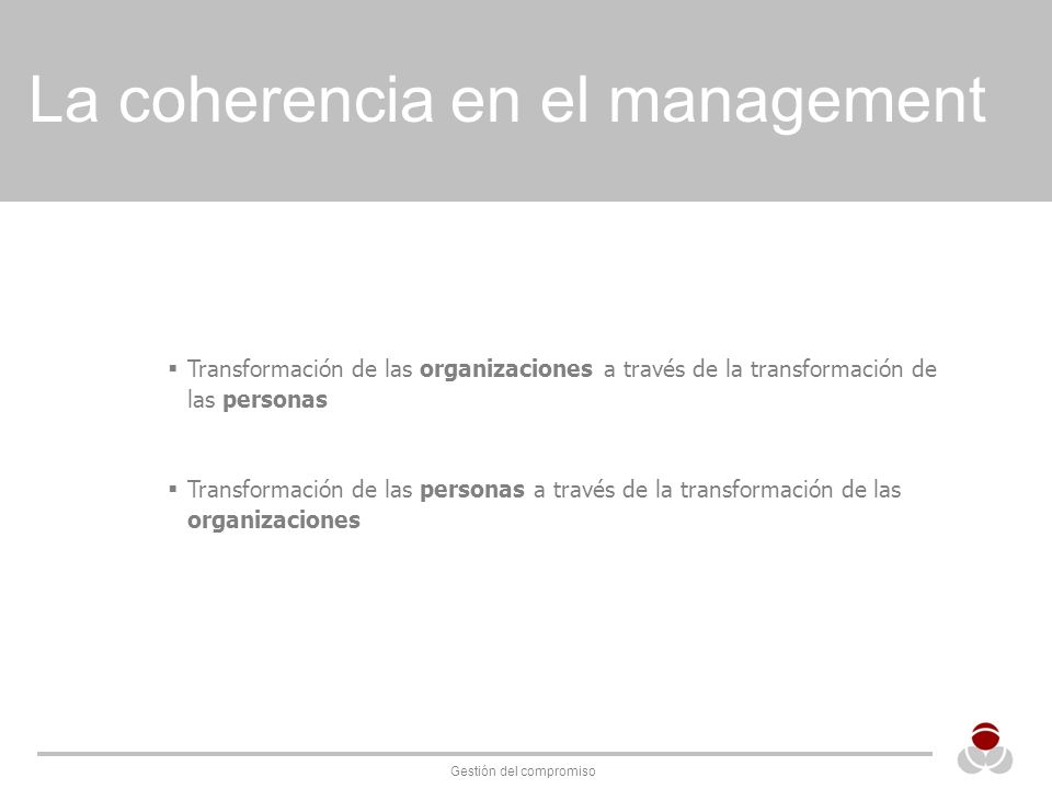 La coherencia en el management