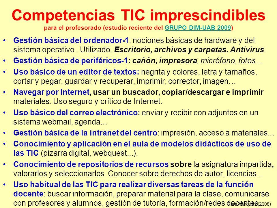 Competencias TIC imprescindibles para el profesorado (estudio reciente del GRUPO DIM-UAB 2009)