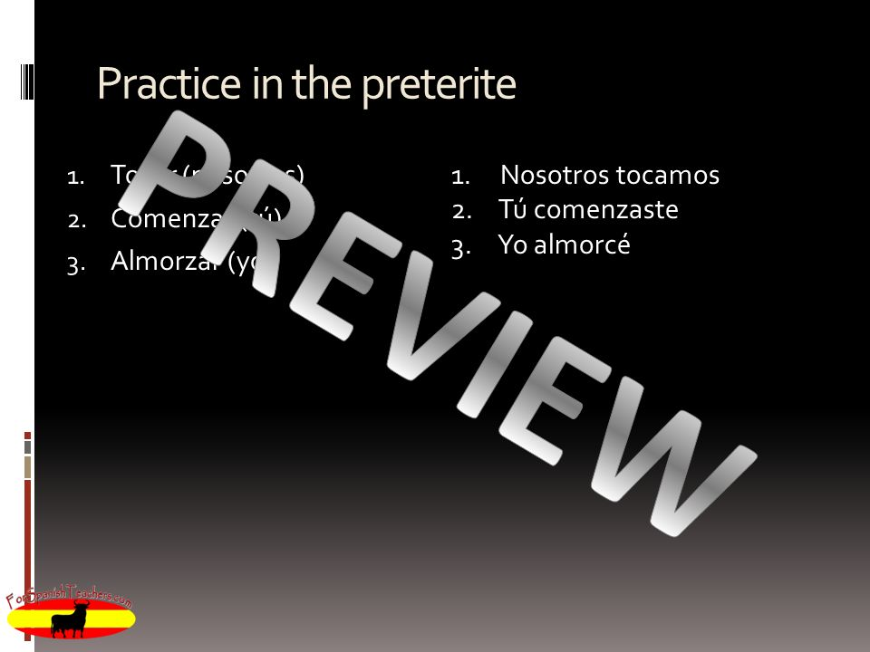 Practice in the preterite