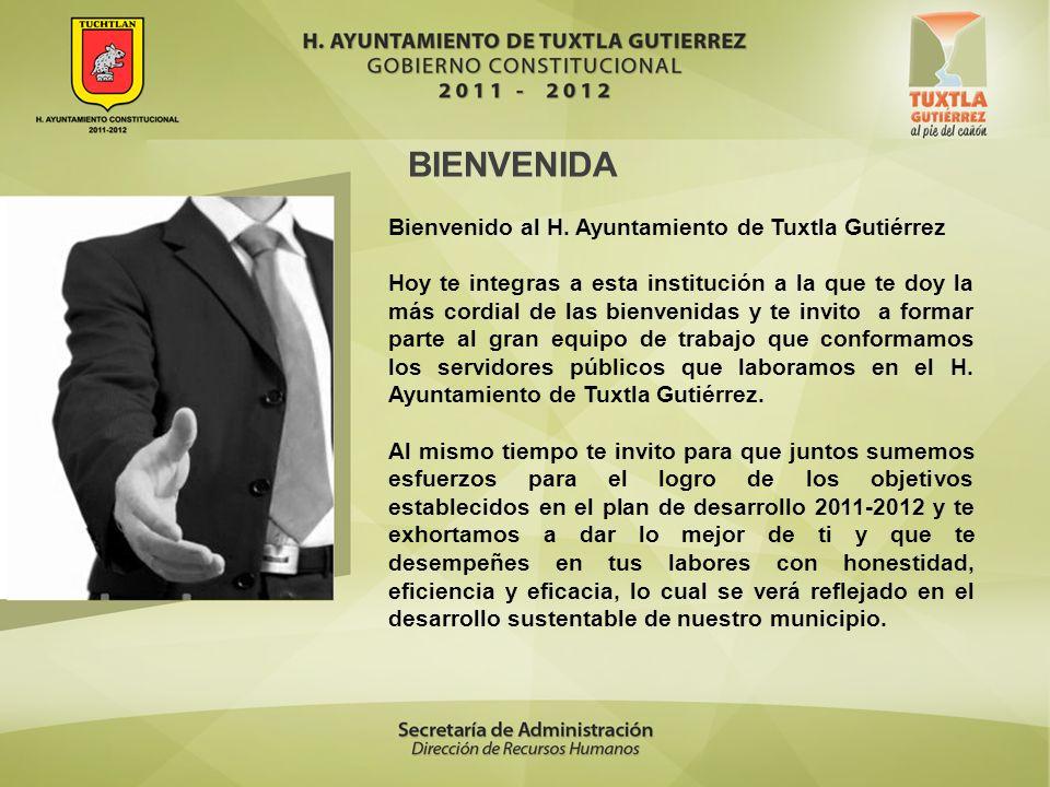 BIENVENIDA Bienvenido al H. Ayuntamiento de Tuxtla Gutiérrez