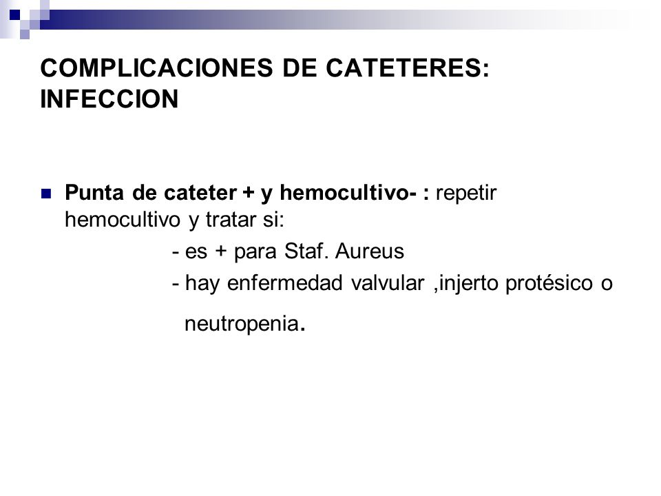 COMPLICACIONES DE CATETERES: INFECCION