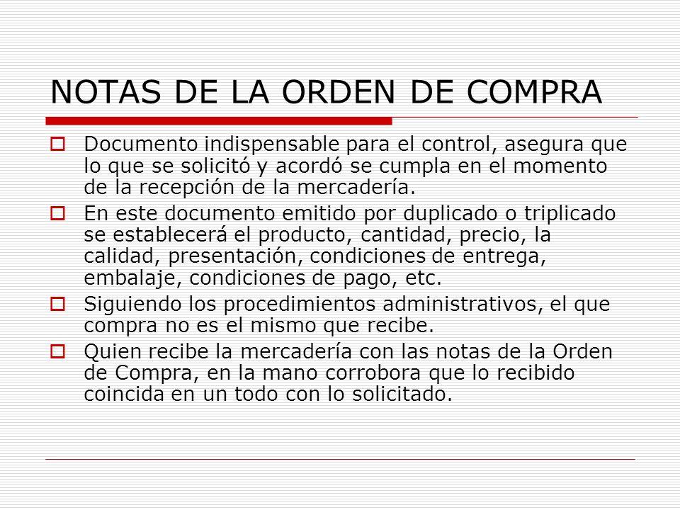 NOTAS DE LA ORDEN DE COMPRA