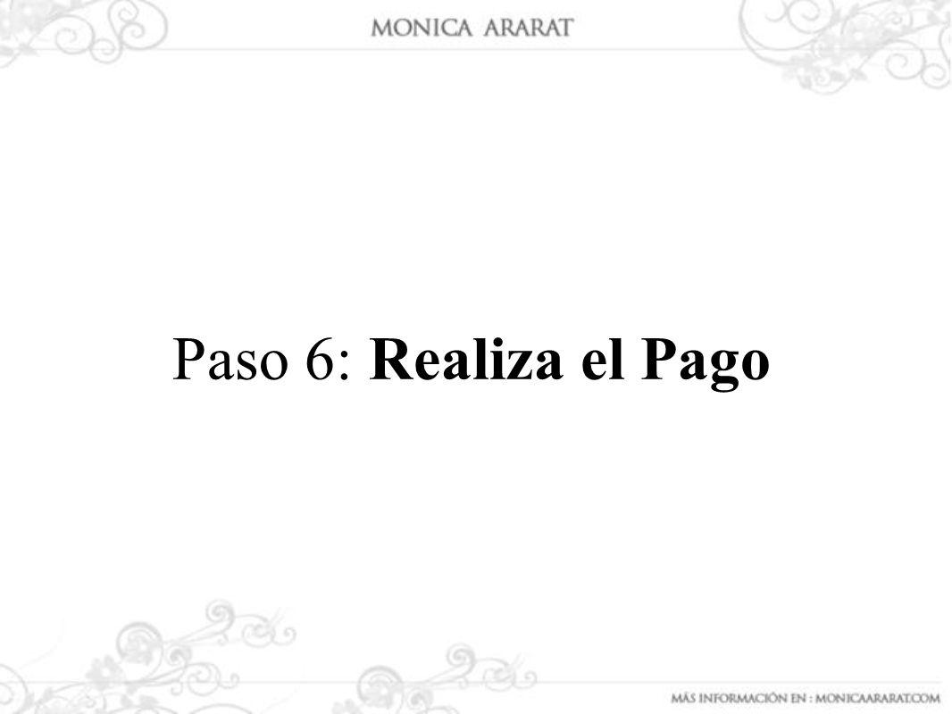Paso 6: Realiza el Pago
