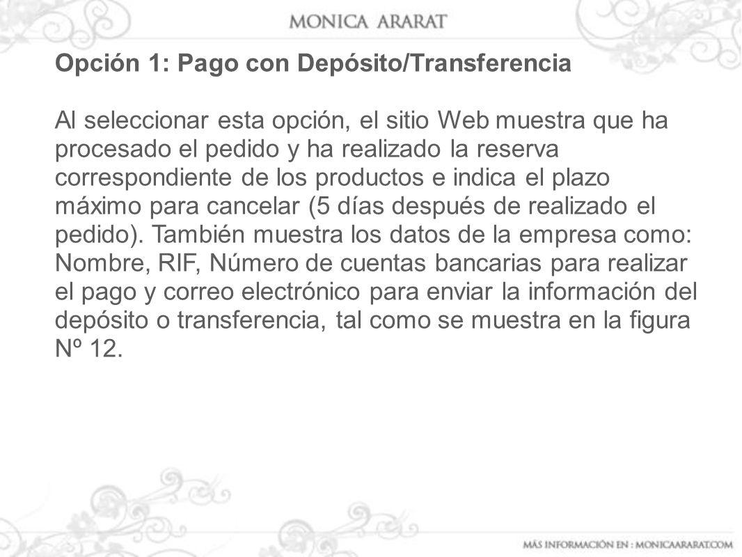Opción 1: Pago con Depósito/Transferencia