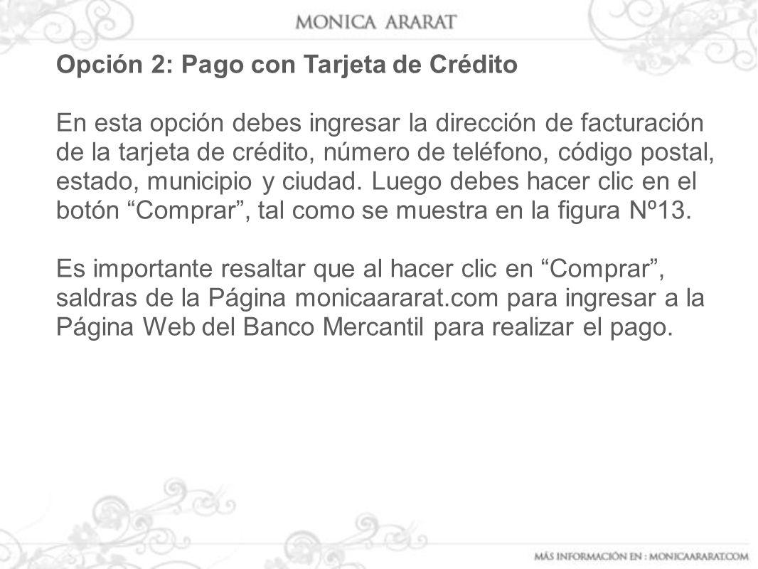 Opción 2: Pago con Tarjeta de Crédito