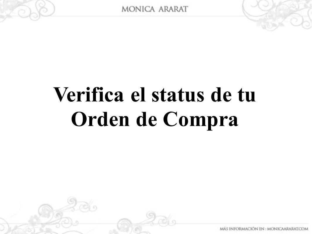 Verifica el status de tu Orden de Compra