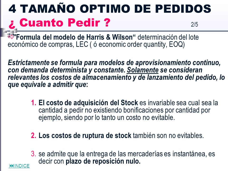 4 TAMAÑO OPTIMO DE PEDIDOS ¿ Cuanto Pedir 2/5