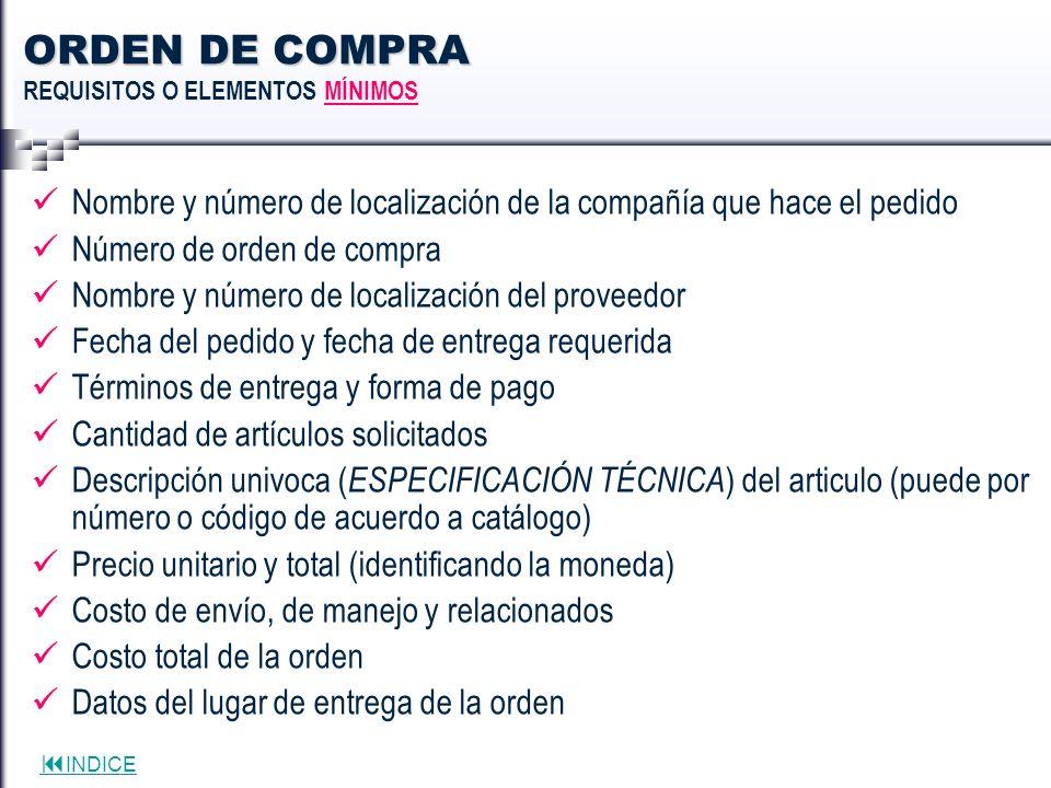 ORDEN DE COMPRA REQUISITOS O ELEMENTOS MÍNIMOS