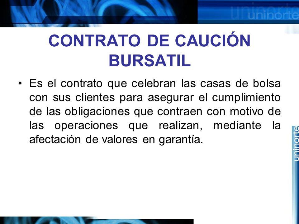 CONTRATO DE CAUCIÓN BURSATIL