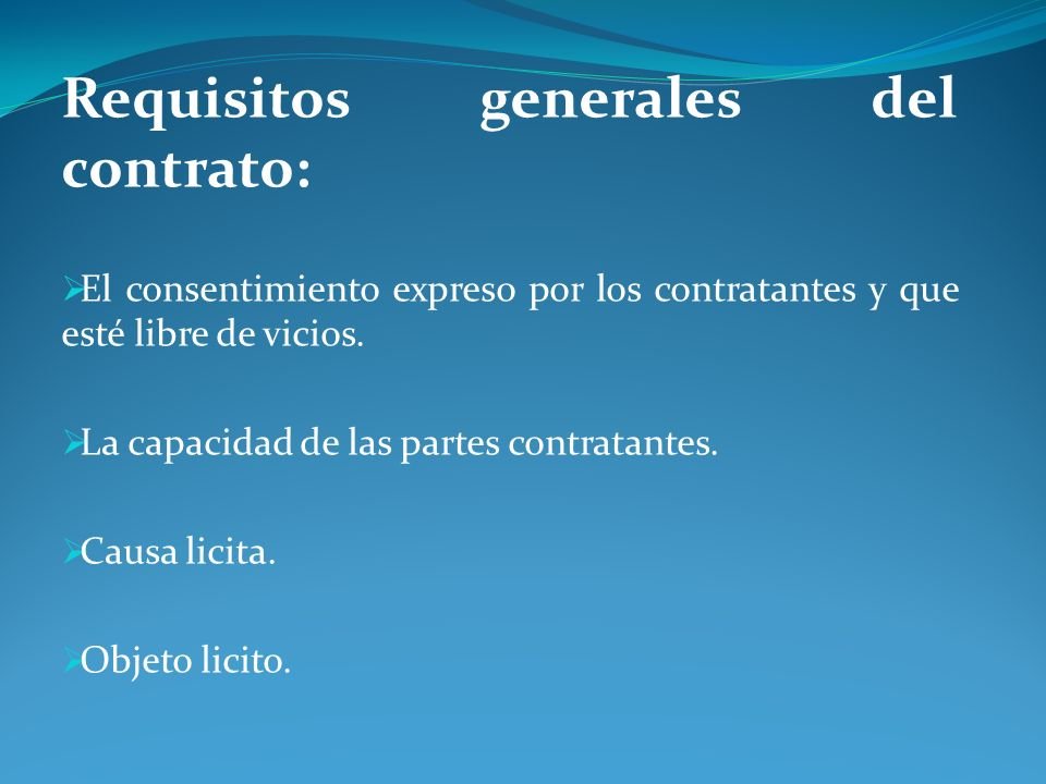 Requisitos generales del contrato:
