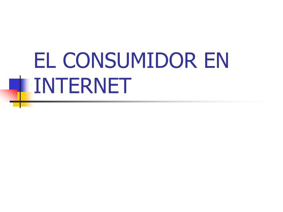 EL CONSUMIDOR EN INTERNET