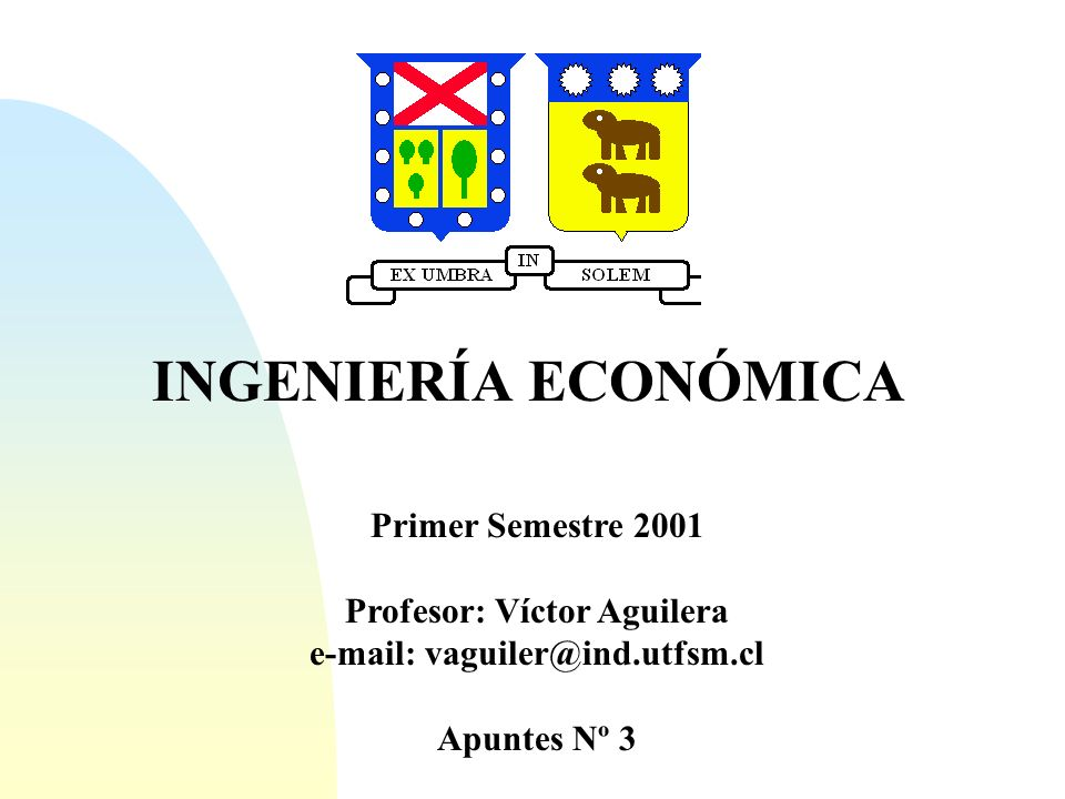 Profesor: Víctor Aguilera e-mail: vaguiler@ind.utfsm.cl