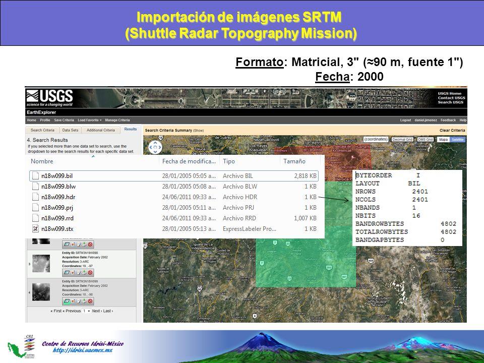 Importación de imágenes SRTM (Shuttle Radar Topography Mission)