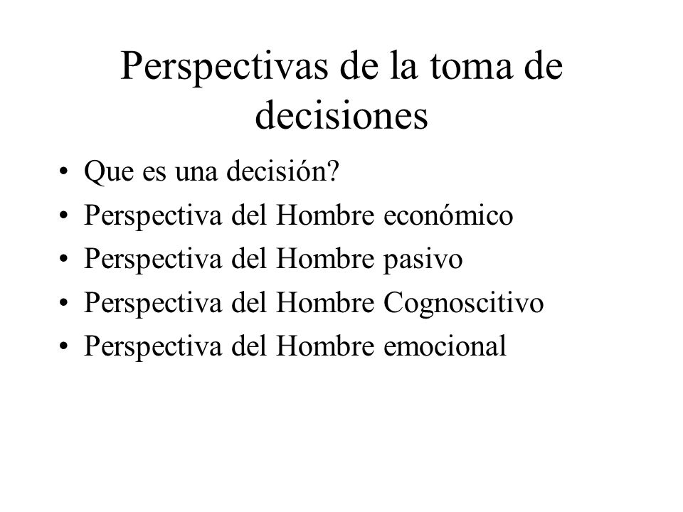 Perspectivas de la toma de decisiones