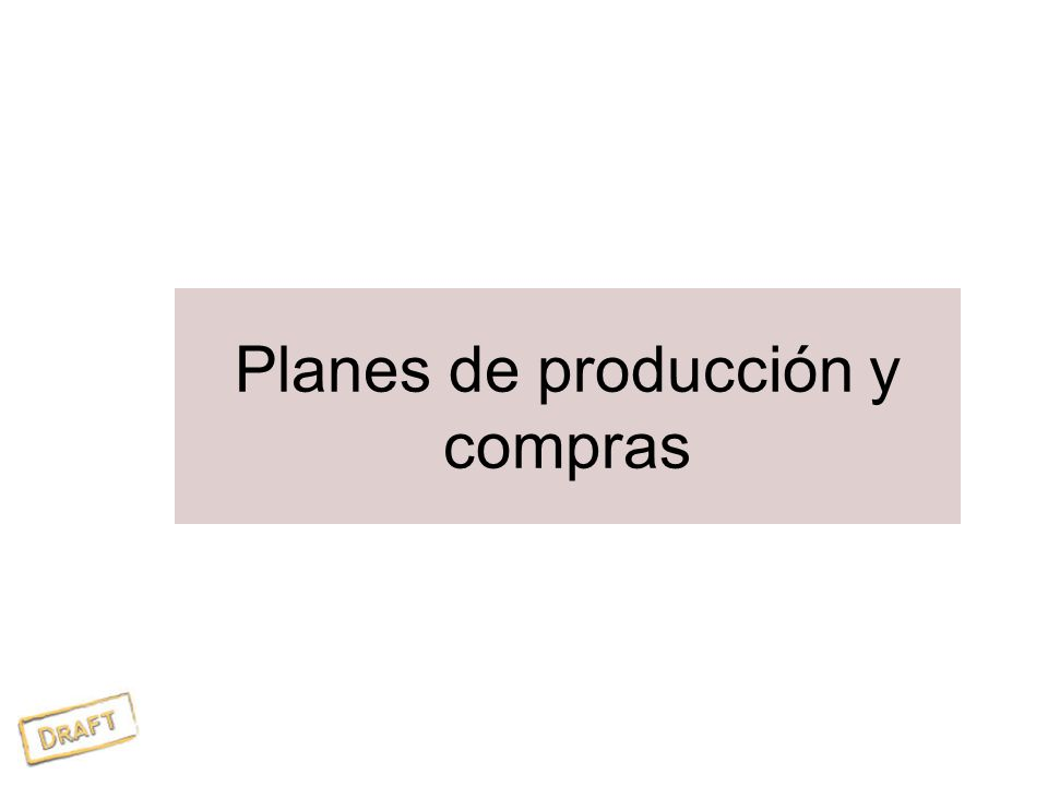Planes de producción y compras