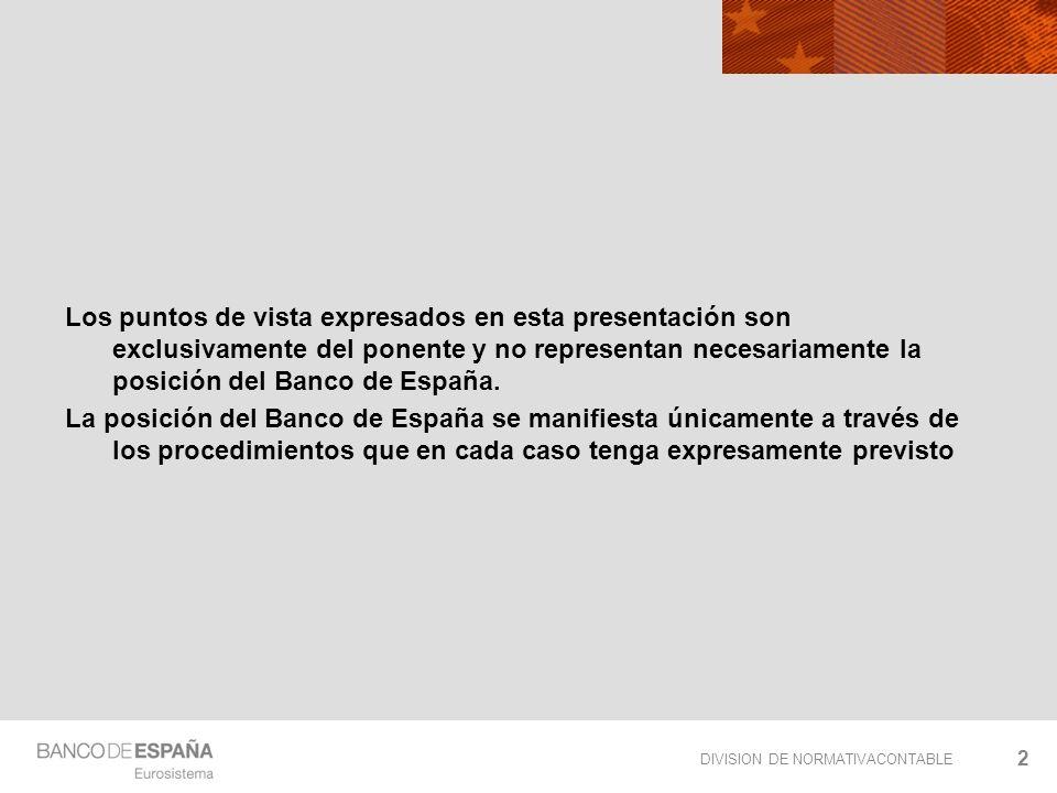 Los puntos de vista expresados en esta presentación son exclusivamente del ponente y no representan necesariamente la posición del Banco de España.