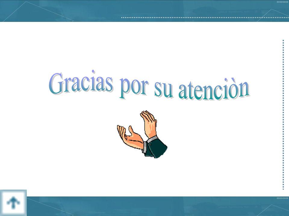 Gracias por su atenciòn