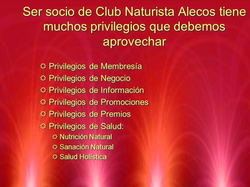 Ser socio de Club Naturista Alecos tiene muchos privilegios que debemos aprovechar