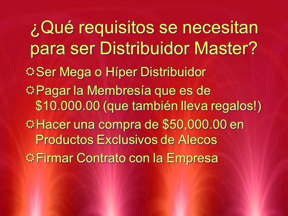 ¿Qué requisitos se necesitan para ser Distribuidor Master