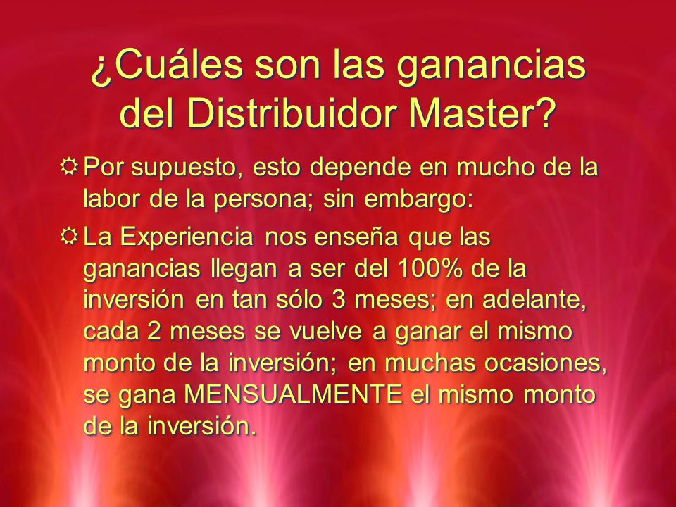 ¿Cuáles son las ganancias del Distribuidor Master