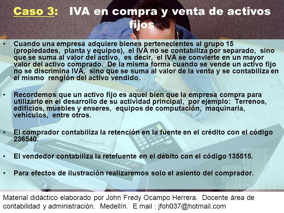 Caso 3: IVA en compra y venta de activos fijos