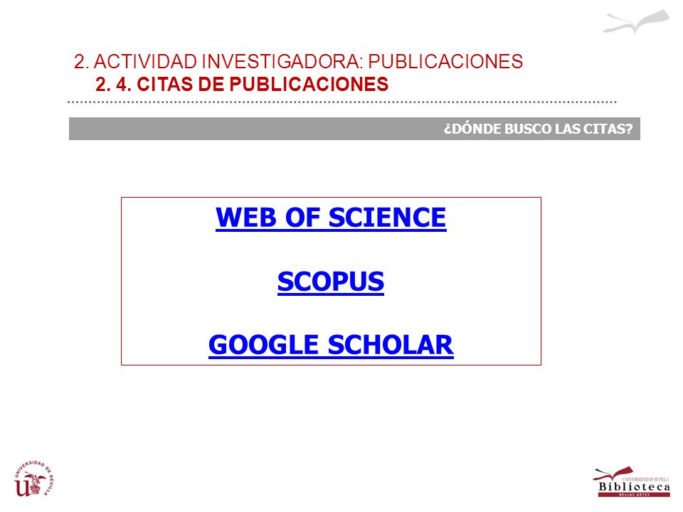 WEB OF SCIENCE SCOPUS GOOGLE SCHOLAR