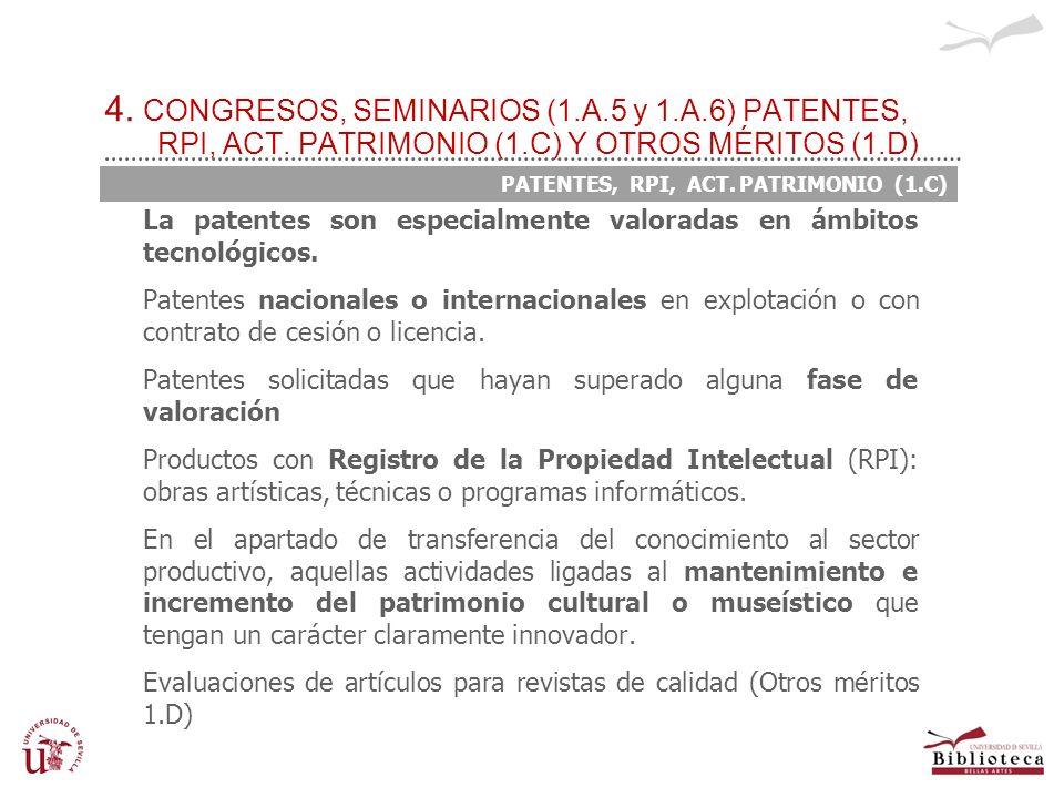 4. CONGRESOS, SEMINARIOS (1. A. 5 y 1. A. 6) PATENTES, RPI, ACT