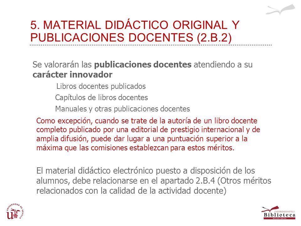 5. MATERIAL DIDÁCTICO ORIGINAL Y PUBLICACIONES DOCENTES (2.B.2)
