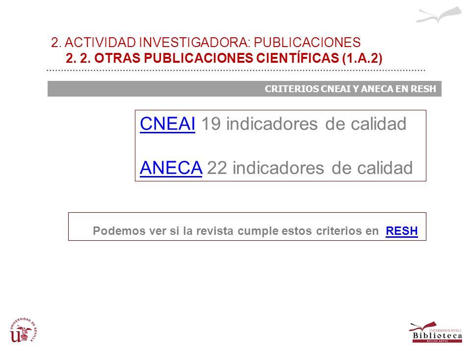 CNEAI 19 indicadores de calidad ANECA 22 indicadores de calidad
