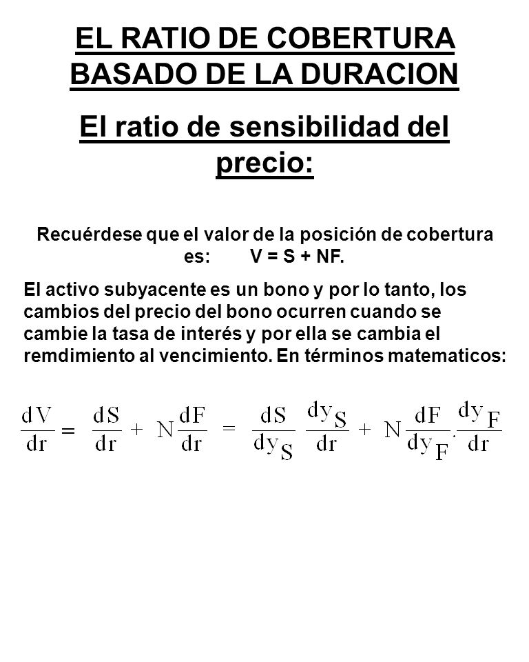 EL RATIO DE COBERTURA BASADO DE LA DURACION