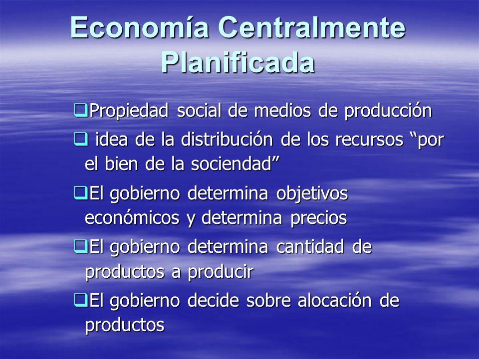 Economía Centralmente Planificada