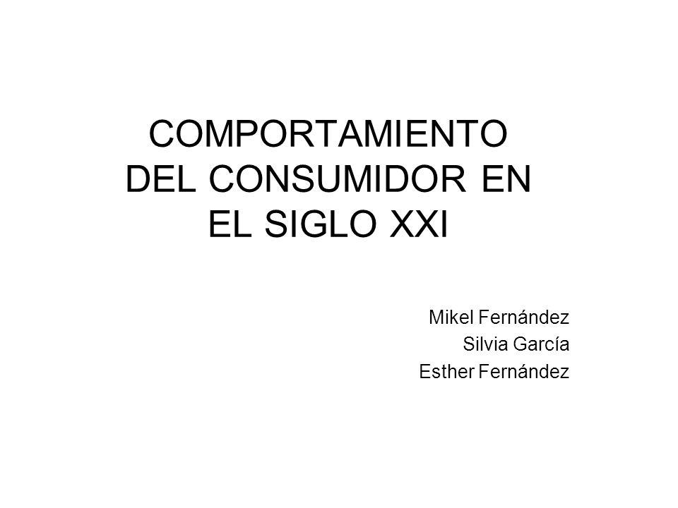 COMPORTAMIENTO DEL CONSUMIDOR EN EL SIGLO XXI