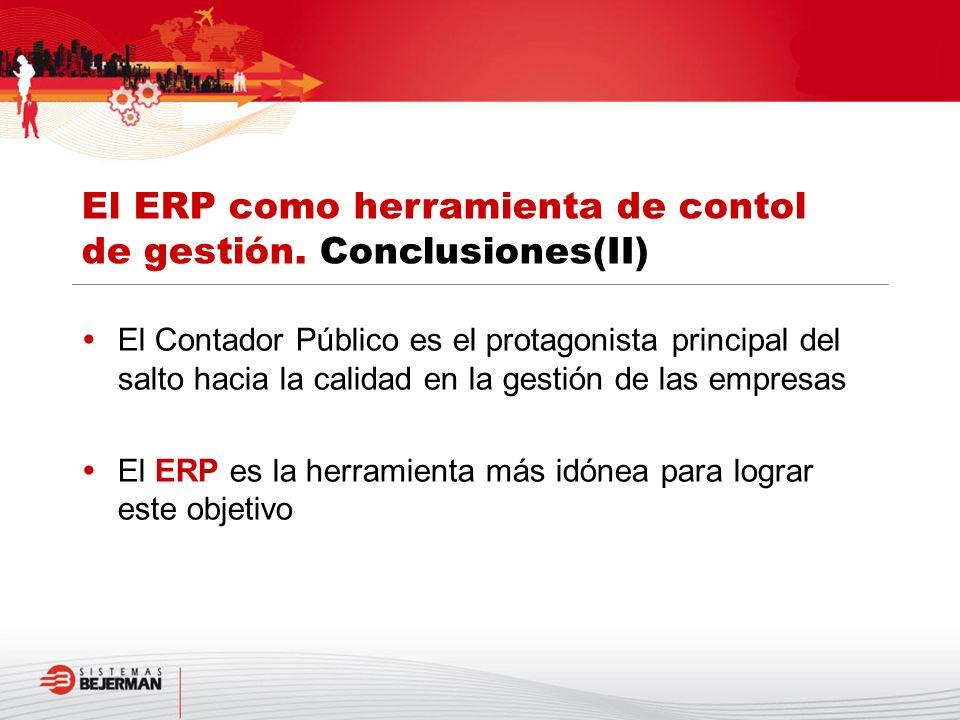 El ERP como herramienta de contol de gestión. Conclusiones(II)
