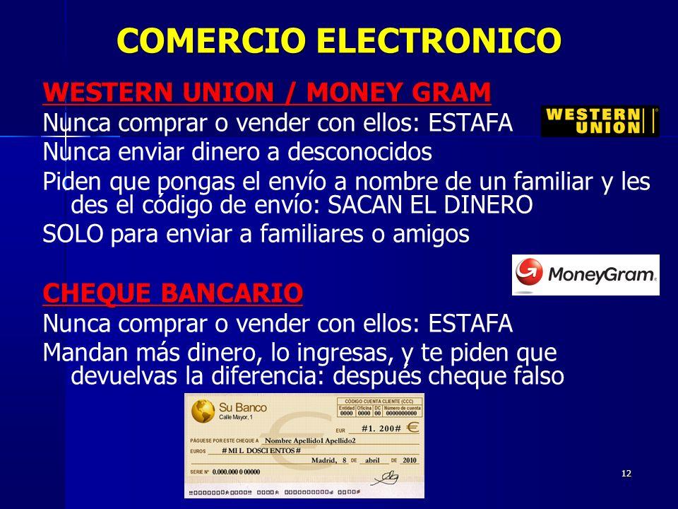 COMERCIO ELECTRONICO WESTERN UNION / MONEY GRAM CHEQUE BANCARIO